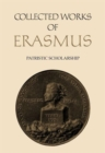 Collected Works of Erasmus : Patristic Scholarship, Volume 61 - Book