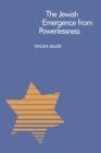 The Jewish Emergence from Powerlessness - Book