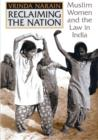 Reclaiming the Nation : Muslim Women and the law in India - Book