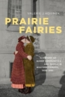 Prairie Fairies : A History of Queer Communities and People in Western Canada, 1930-1985 - Book