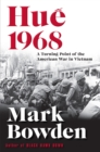 Hue 1968 : A Turning Point of the American War in Vietnam - eBook