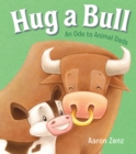 Hug a Bull : An Ode to Animal Dads - eBook