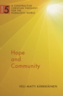 Hope and Community : A Constructive Christian Theology for the Pluralistic World, vol. 5 - Book