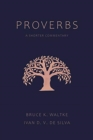 Proverbs : A Shorter Commentary - Book