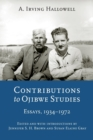 Contributions to Ojibwe Studies : Essays, 1934-1972 - Book