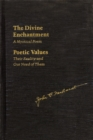 The Divine Enchantment : A Mystical Poem and Poetic Values: Their Reality and Our Need of Them - Book
