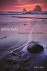 Postscripts : Retrospections on Time and Place - Book
