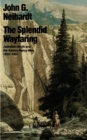The Splendid Wayfaring : Jedediah Smith and the Ashley-Henry Men, 1822-1831 - Book
