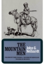 The Mountain Men (Volume 1 of A Cycle of the West) - Book