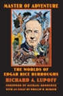 Master of Adventure : The Worlds of Edgar Rice Burroughs - Book