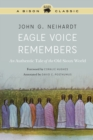 Eagle Voice Remembers : An Authentic Tale of the Old Sioux World - Book