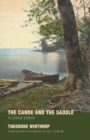 The Canoe and the Saddle : A Critical Edition - Book