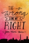 The Wrong Side of Right - Book