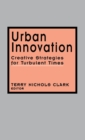 Urban Innovation : Creative Strategies for Turbulent Times - Book
