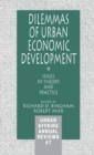 Dilemmas of Urban Economic Development : Issues in Theory and Practice - Book