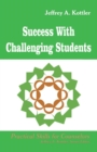 Success With Challenging Students - Book