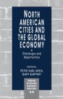 North American Cities and the Global Economy : Challenges and Opportunities - Book