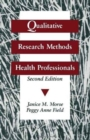 Qualitative Research Methods for Health Professionals - Book