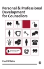 Personal and Professional Development for Counsellors - Book