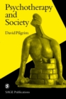 Psychotherapy and Society - Book