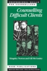 Counselling Difficult Clients - Book