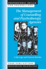 The Management of Counselling and Psychotherapy Agencies - Book