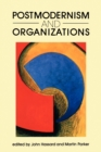 Postmodernism and Organizations - Book