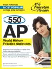 550 AP World History Practice Questions - eBook