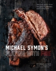 Michael Symon's Playing with Fire : BBQ and More from the Grill, Smoker, and Fireplace - eBook