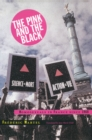 The Pink and the Black : Homosexuals in France Since 1968 - Book