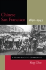 Chinese San Francisco, 1850-1943 : A Trans-Pacific Community - Book