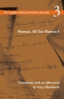 Human, All Too Human I : Volume 3 - Book