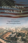 Diplomatic Security : A Comparative Analysis - Book