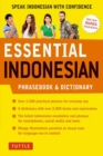 Essential Indonesian Phrasebook and Dictionary : Speak Indonesian with Confidence! - Book