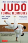 Judo Formal Techniques : A Basic Guide to Throwing and Grappling - Book