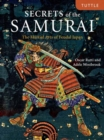 Secrets of the Samurai : The Martial Arts of Feudal Japan - Book