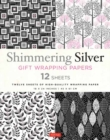 Shimmering Silver Gift Wrapping Papers : 12 Sheets of High-Quality 18 x 24 inch (45 x 61 cm) Wrapping Paper - Book