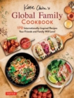 Katie Chin's Global Family Cookbook : Internationally-Inspired Recipes Your Friends and Family Will Love! - Book