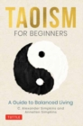 Taoism for Beginners : A Guide to Balanced Living - Book