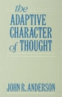The Adaptive Character of Thought - Book
