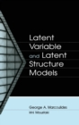 Latent Variable and Latent Structure Models - Book