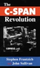 The C-SPAN Revolution - Book
