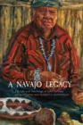 A Navajo Legacy : The Life and Teachings of John Holiday - Book