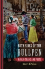 Both Sides of the Bullpen : Navajo Trade and Posts - Book