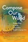 Compose Our World : Project-Based Learning in Secondary English Language Arts - Book