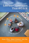 Literacy Classrooms That S.O.A.R. : Strategic Observation and Reflection in the Elementary Grades - Book