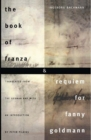 The Book of Franza and Requiem for Fanny Goldmann - Book