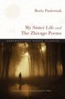 My Sister Life and The Zhivago Poems - Book