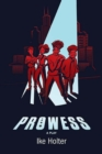 Prowess : A Play - Book