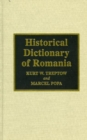 Historical Dictionary of Romania - Book